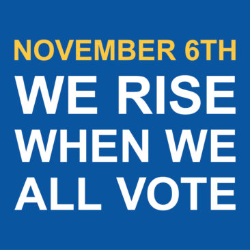 We Rise When We All Vote